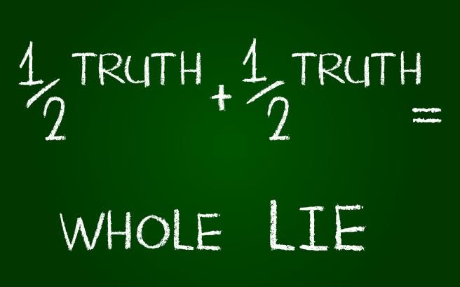 Half-Truth-Whole-Lie